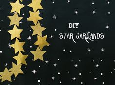 Or string a garland of stars to rival those on the Walk of Fame. | 24 Ways To Decorate Like You're An Old Hollywood Star