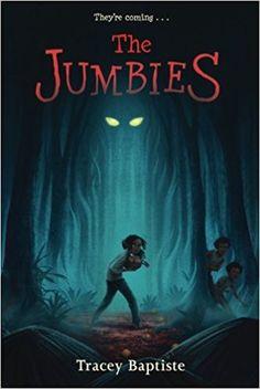 The Jumbies: Tracey Baptiste: 9781616205928: Amazon.com: Books