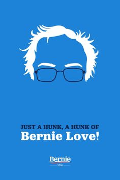 Bernie Sanders poster art. Because I Bern 4 Bernie. Zippertravel.com Digital Edition
