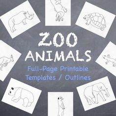 Zoo Animals Printable Full-Page Outlines / Templates for ALL Grades and Subjects Teachers pay teachers