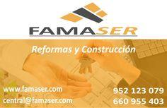 FAMASER REFORMAS Y CONSTRUCCION  https://famaser.com/ Tlfns: 952 123 079 – 660 955 403  Empresa de reformas, construcción, rehabilitación de edificios, proyectos de edificación, trabajos de albañilería y obras en general.