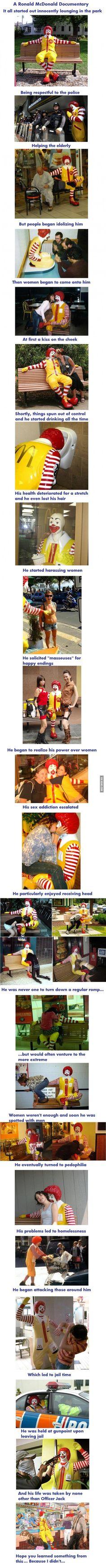 The sad life of Ronald McDonald.
