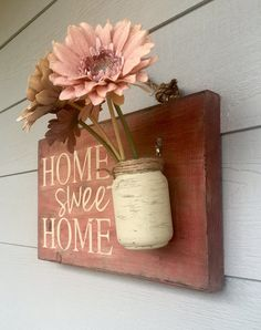 SIGN DETAILS:  - Size is approximately 12 x 18 inches - Depth is approximately 5 with the Mason jar. - Comes ready to hang with rope - Clear Mason Jar with jute and wire for hanging - Light sealer applied **Flowers are NOT included**  - New wood used - Rhubarb color Base and then distressed - Dark walnut stain on outer edges - Tan/cream font color  PLEASE READ before purchase!!!!  Each of my signs/decor are created from reclaimed and new wood (depending on sign). My signs are 100% hand…