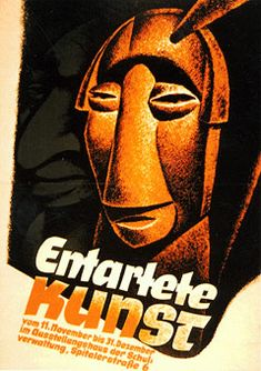 """Poster by Rudolf Hermann for the traveling exhibition """"Degenerate Art"""" in the years 1937-1938. Note also the typeface used.  © picturedesk.com/SZ-Photo/S.M."""