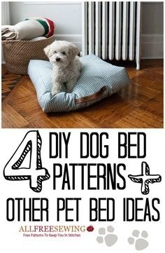 4 DIY Dog Bed Patterns + 6 Other DIY Pet Bed Ideas   AllFreeSewing.com