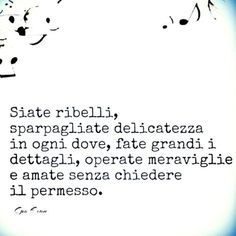 Zen Quotes, Words Quotes, Life Quotes, Inspirational Quotes, Sayings, Most Beautiful Words, Italian Words, Literary Quotes, Words Worth
