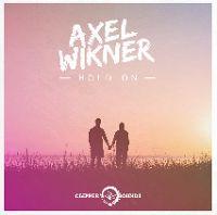"RADIO   CORAZÓN  MUSICAL  TV: AXEL WIKNER: ""HOLD ON"" [DANCE-MUSIC]"