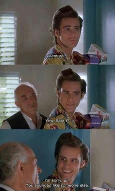 Jim Carrey as Ace Ventura
