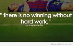 Soccer inspiring hard work quote from Lionel Messi world cup 2014