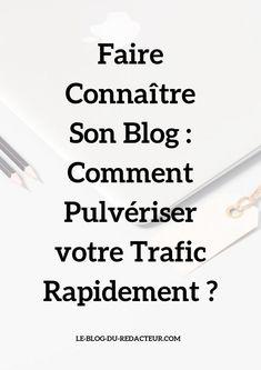 Comment faire connaître son blog ? Cliquez pour découvrir des astuces intelligentes, faciles à mettre en place et efficaces.
