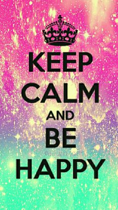 Keep Calm, Be Happy galaxy iPhone/Android wallpaper I created for the app CocoPPa!
