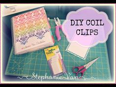 Make Your Own Coil Clips for your Erin Condren Life Planner - YouTube