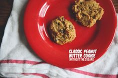 classic peanut butter cookie (without sugar!). - Tales of Me and the Husband