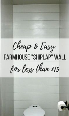 Cheap & Easy Farmhouse Shiplap Wall for less than $15   And other farmhouse DIYs