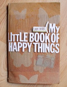 little book of happy things
