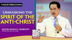 'Unmasking the Spirit of the Anti-Christ' by Pastor Apollo C. Spiritual Enlightenment, Spirituality, Anti Christ, July 7, Son Of God, Apollo, Need To Know, Worship, Blessed