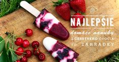 home made ice lolly Strawberry Blueberry, Sem Internet, Popsicles, No Bake Cake, Sweet Treats, Cherry, Yummy Food, Ice, Homemade