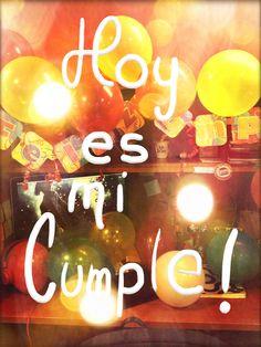 HOY ES MI CUMPLE