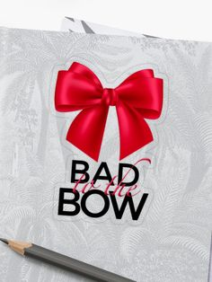 """""""Bad To The Bow"""" Sticker by Drugaya Sell Your Art, Sticker Design, Bows, It Is Finished, Stickers, Prints, Collection, Arches, Bowties"""