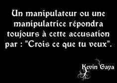 Les manipulateurs - Pensée Kevin GAYA
