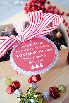 "Cute Neighbor Gift Idea this Christmas! A Special Treat for While You are ""Loafing"" Around This Holiday Season~Free Printable Tag and Chocolate Bread Recipe"