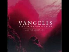 VΛNGELIS | Ask The Mountains | Us Seal, The Dreamers, Singing, Dance, Let It Be, Album, Mountains, Feelings, My Love