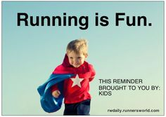 Running was WAY more fun when you were playing tag, capture the flag, and sports.