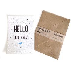Bloeikaart Hello little boy  Stuur een bloemetje per post! In deze kaart zijn veldbloem-zaadjes verwerkt. Bedek met een dun laagje aarde en houd dit vochtig tot de zaadjes beginnen te kiemen.   Op de achterkant van de kaart staat een duidelijke instructi - € 1,95