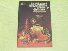 1969 William Wright Company One Hundred Beautiful Ways to Dress Up Christmas craft booklet guide by BigGDesigns on Etsy