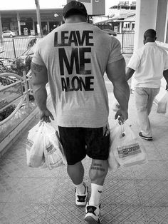 """LEAVE ME ALONE"" bodybuilding shirt #introvert"