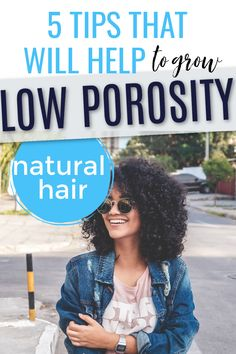 Build your own hair regimen if you have low porosity hair with these 5 tips. Includes amazing products to help you in your journey and to help you grow your natural hair long. #naturalhair #haircare #hairtips #curlyhair Low Porosity Hair Products, Hair Porosity, Natural Afro Hairstyles, Cool Hairstyles, Curly Hair Styles, Natural Hair Styles, Hair Meaning, Hair Issues, Best Shampoos