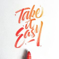 Take it easy✨ . From a beautiful brush work by @stephanelopes __ ✔️Featured by @thedailytype #thedailytype ✒️Learning stuffs via: www.learntype.today __