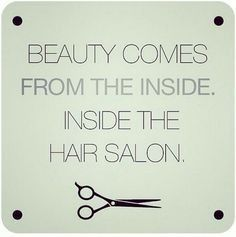 is beautiful. Let us help bring out your inner beauty! Mod Hair Color Salon and Beauty Store 4507 Algonquin Dr, Cedar Falls, IA 50613 Cosmetology Quotes, Hairdresser Quotes, Hairstylist Quotes, Hairstylist Problems, The Words, Hair Salon Quotes, Model Tips, Mod Hair, Videos Tumblr