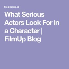 Screenwriters need to think about how actors choose scripts. With these interviews, you'll get insight into how actors approach screenplays. Film Tips, Screenwriters, Scripts, Interview, Tech, Actors, Blog, Photography, Character