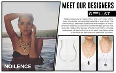 This is Noilence Jewelry. The collection's aesthetic illustrates opposing fundamentals: the antiquated and the modern, the organic and the industrial, the romantic and the realistic. Silver, brass, geometry and natural stones are the main essentials of Noilence's work. Based on minimal patterns and geometric shapes, the pieces embody nostalgic and alternative elements. Noilence brings these elements together into forward-looking, contemporary pieces embracing art, design and fashion. Geometric Shapes, Contemporary, Modern, Natural Stones, Geometry, The Past, Minimal, Alternative, Designers