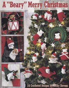 Christmas Ornament Crochet Patterns - 17 Cute Designs    A Beary Merry Christmas, an 8 page crochet pattern booklet published by Leisure Arts,