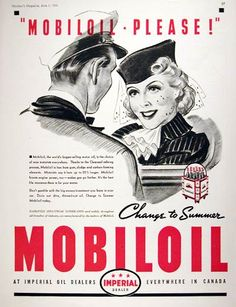 1938 Mobiloil vintage ad. Mobiloil is the world's largest selling motor oil and is the choice of wise motorists everywhere. Mobiloil is free from gum, sludge and carbon-forming elements. Available at Imperial Oil dealers throughout Canada.