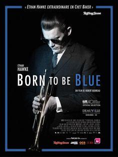 Born To Be Blue réalisé par Robert Budreau.
