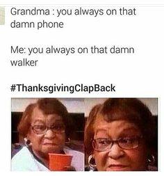 #ThanksgivingClapBack - Google Search