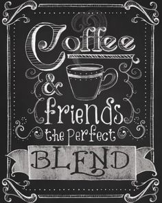 Coffee & friends, the perfect blend!