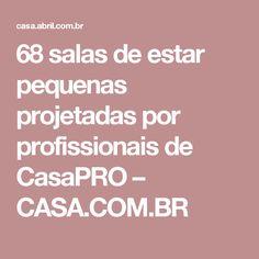 68 salas de estar pequenas projetadas por profissionais de CasaPRO – CASA.COM.BR Multifunctional Furniture, Baby Rooms, Good Ideas, Arquitetura, Houses, Salons
