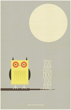 "I love this 70's inspired poster!!  ""You Are Hoo You Are"" 11 x 17 print by Brave Nu Digital."