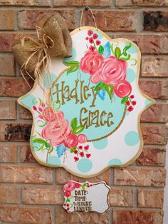 Find a Name for your Baby! - Blakely Baby Name - Ideas of Blakely Baby Name - Flower door hanger flower wreath hospital door hanger Blakely Baby Name Ideas of Blakely Baby Name Flower door hanger flower wreath hospital door hanger Hospital Door Hangers, Baby Door Hangers, Wooden Door Hangers, Baby Bump Chalkboard, Birth Announcement Sign, Birth Announcements, Painted Signs, Hand Painted, 3d Printer