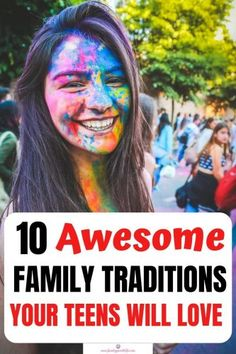 10 AWESOME FAMILY TRADITIONS TO START RIGHT NOW