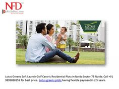 Lotus Greens Soft Launch Golf Centric Residential Plots in Noida Sector 79 Noida. Call  91 9899888159 for best price. Lotus greens having flexible payment.http://www.lotusgreensplots.org/