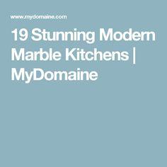 19 Stunning Modern Marble Kitchens | MyDomaine