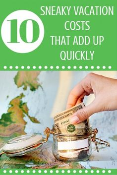 10 Sneaky Vacation Costs That Add Up Quickly