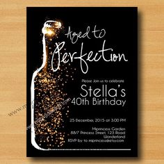 Wine birthday invitation, Aged to Perfection, Glitter birthday Invitation cheers for any age gathering Party invitation Design - card 350 by miprincess on Etsy https://www.etsy.com/listing/223346419/wine-birthday-invitation-aged-to