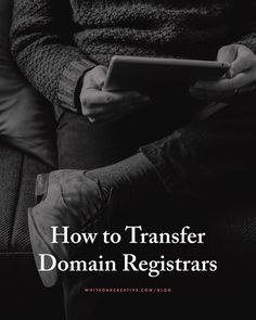 How to Transfer Your Domain from one Registrar to Another