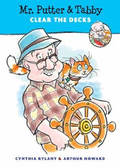 Mr. Putter & Tabby Clear the Decks by Cynthia Rylant,http://www.amazon.com/dp/0547576951/ref=cm_sw_r_pi_dp_DbUrtb11Z3SHMR6S